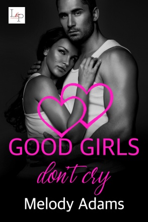 Good Girls don't cry