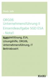 ORG06 Unternehmensführung II  Einsendeaufgabe SGD ESA  - Note1