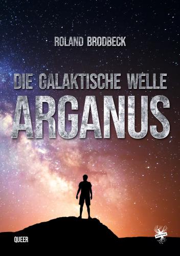 Die Galaktische Welle – Arganus