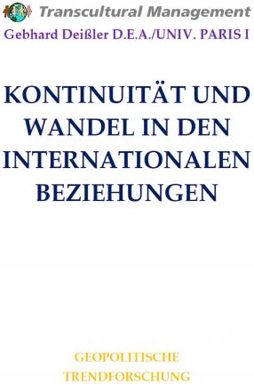 KONTINUITÄT UND WANDEL IN DEN INTERNATIONALEN BEZIEHUNGEN
