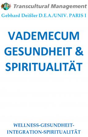 VADEMECUM GESUNDHEIT & SPIRITUALITÄT