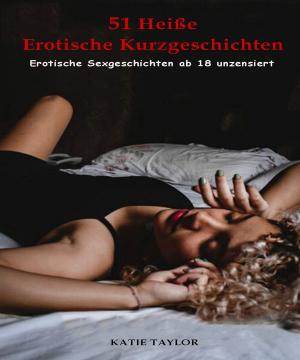 51 Heiße Erotische Kurzgeschichten