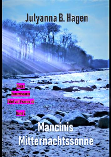 Mancinis Mitternachtssonne