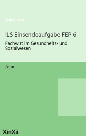 ILS Einsendeaufgabe FEP 6