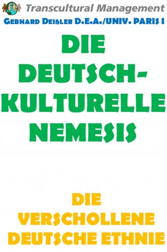 DIE DEUTSCHKULTURELLE NEMESIS