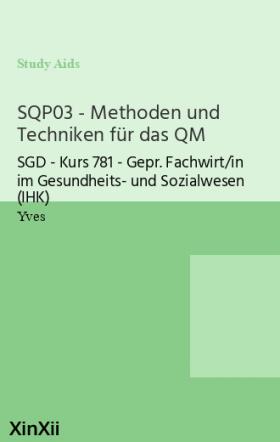 SQP03 - Methoden und Techniken für das QM