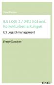 ILS LOGI 2 / 0412 K03 inkl. Korrekturbemerkungen