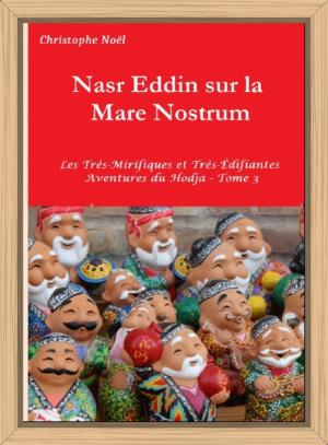 Nasr Eddin Hodja dans la Mare Nostrum