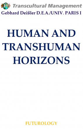 HUMAN AND TRANSHUMAN HORIZONS