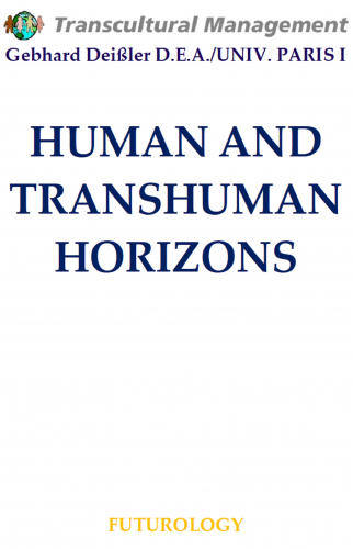 HUMAN AND TRANSHUMAN HORIZONS
