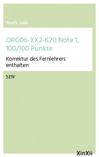 ORG06-XX2-K20 Note 1, 100/100 Punkte