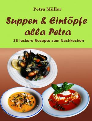 Suppen & Eintöpfe alla Petra