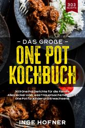 Das große One Pot Kochbuch