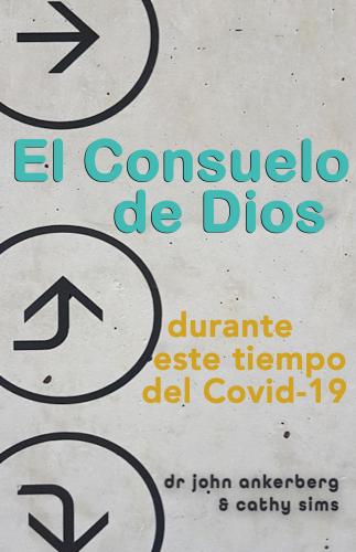 El Consuelo de Dios Durante Este Tiempo del Covid-19