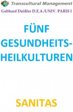 FÜNF GESUNDHEITS-HEILKULTUREN