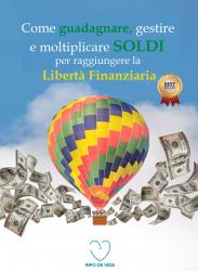 Come guadagnare, gestire e moltiplicare soldi