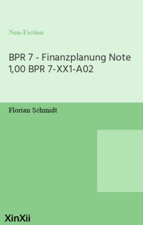 BPR 7 - Finanzplanung Note 1,00 BPR 7-XX1-A02