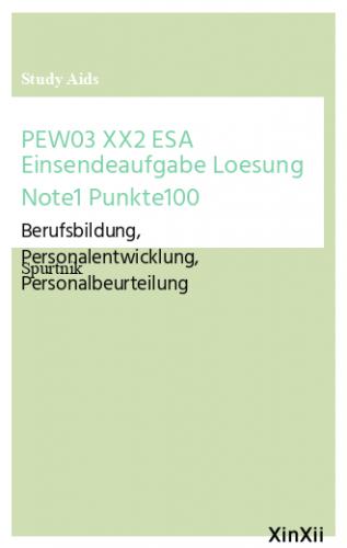 PEW03 XX2 ESA Einsendeaufgabe Loesung Note1 Punkte100