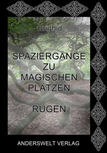 Spaziergänge zu magischen Plätzen - Rügen