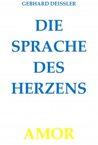 DIE SPRACHE DES HERZENS