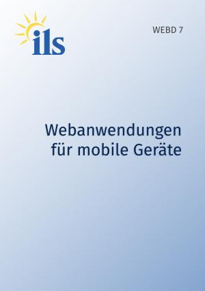WEBD 7 – Webanwendungen für mobile Geräte