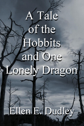 A Tale of the Hobbits and One Lonely Dragon.