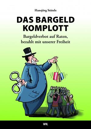 Das Bargeld-Komplott
