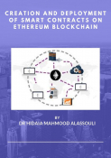 Creation of Smart Contracts on Ethereum Blockchain