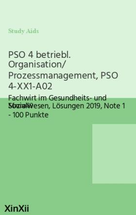 PSO 4 betriebl. Organisation/ Prozessmanagement, PSO 4-XX1-A02