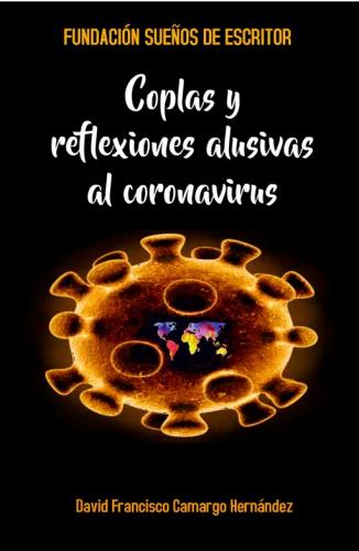 COPLAS Y REFLEXIONES ALUSIVAS AL CORONAVIRUS