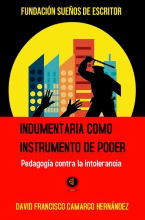 INDUMENTARIA COMO INSTRUMENTO DE PODER
