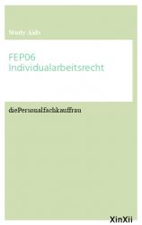 FEP06 Individualarbeitsrecht