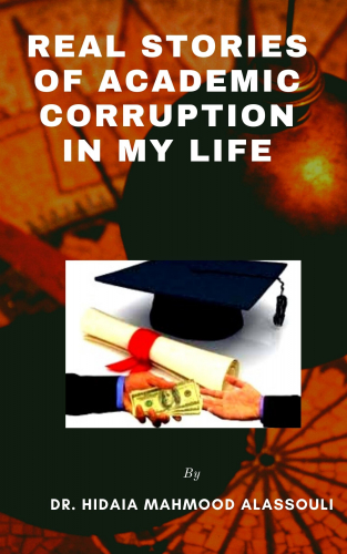 Real Stories of Academic Corruption in my Life