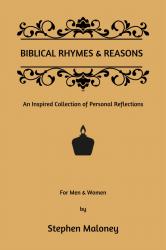 Biblical Rhymes & Reasons