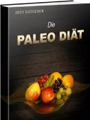 Leben nach dem Paleo-Prinzip