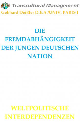 DIE FREMDABHÄNGIGKEIT DER JUNGEN DEUTSCHEN NATION