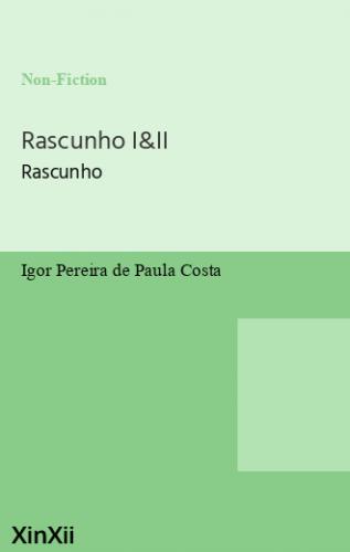 Rascunho I&II
