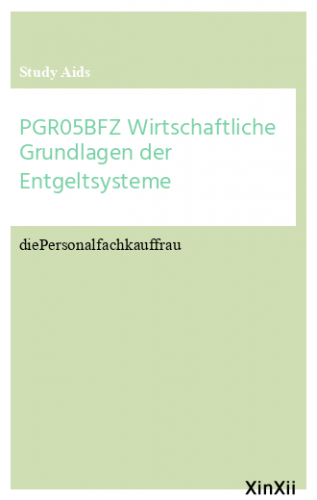 PGR05BFZ Wirtschaftliche Grundlagen der Entgeltsysteme