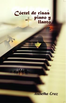 Coctel de Risas, piano y llanto