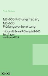 MS-600 Prüfungsfragen, MS-600 Prüfungsvorbereitung