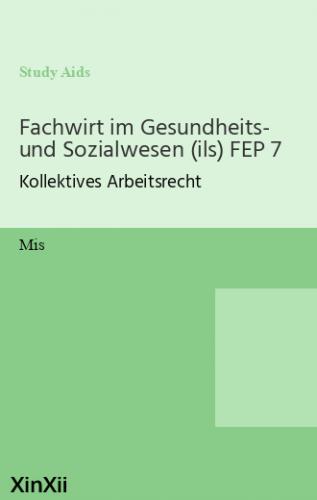 Fachwirt im Gesundheits- und Sozialwesen (ils) FEP 7