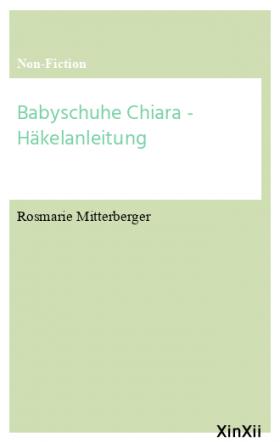 Babyschuhe Chiara - Häkelanleitung