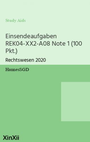 Einsendeaufgaben REK04-XX2-A08 Note 1 (100 Pkt.)