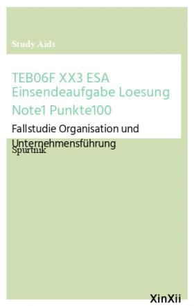 TEB06F XX3 ESA Einsendeaufgabe Loesung Note1 Punkte100