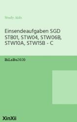 Einsendeaufgaben SGD STB01, STW04, STW06B, STW10A, STW15B - C