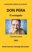 DON PERA EL AMARGADO
