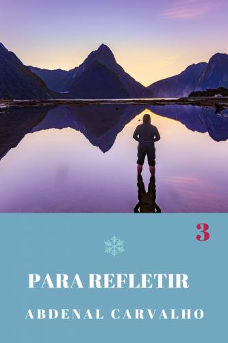 Série Para Refletir - Volume III