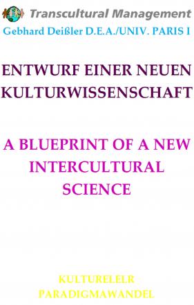 ENTWURF EINER NEUEN KULTURWISSENSCHAFT