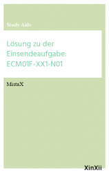 Lösung zu der Einsendeaufgabe: ECM01F-XX1-N01