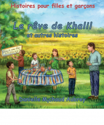 Le rêve de Khalil et autres histoires